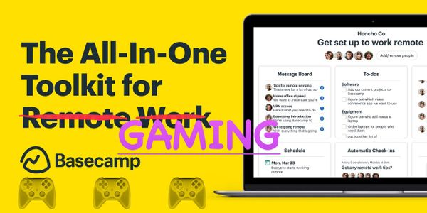 Basecamp Personal: A Gaming Story